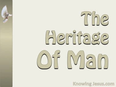 The Heritage Of Man (devotional) (beige)